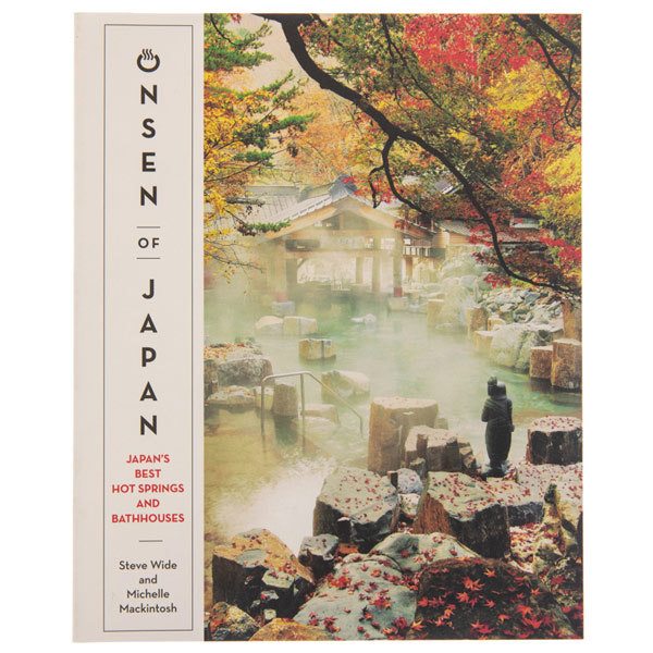 14208 onsen of japan japan's best hot springs and bathhouses